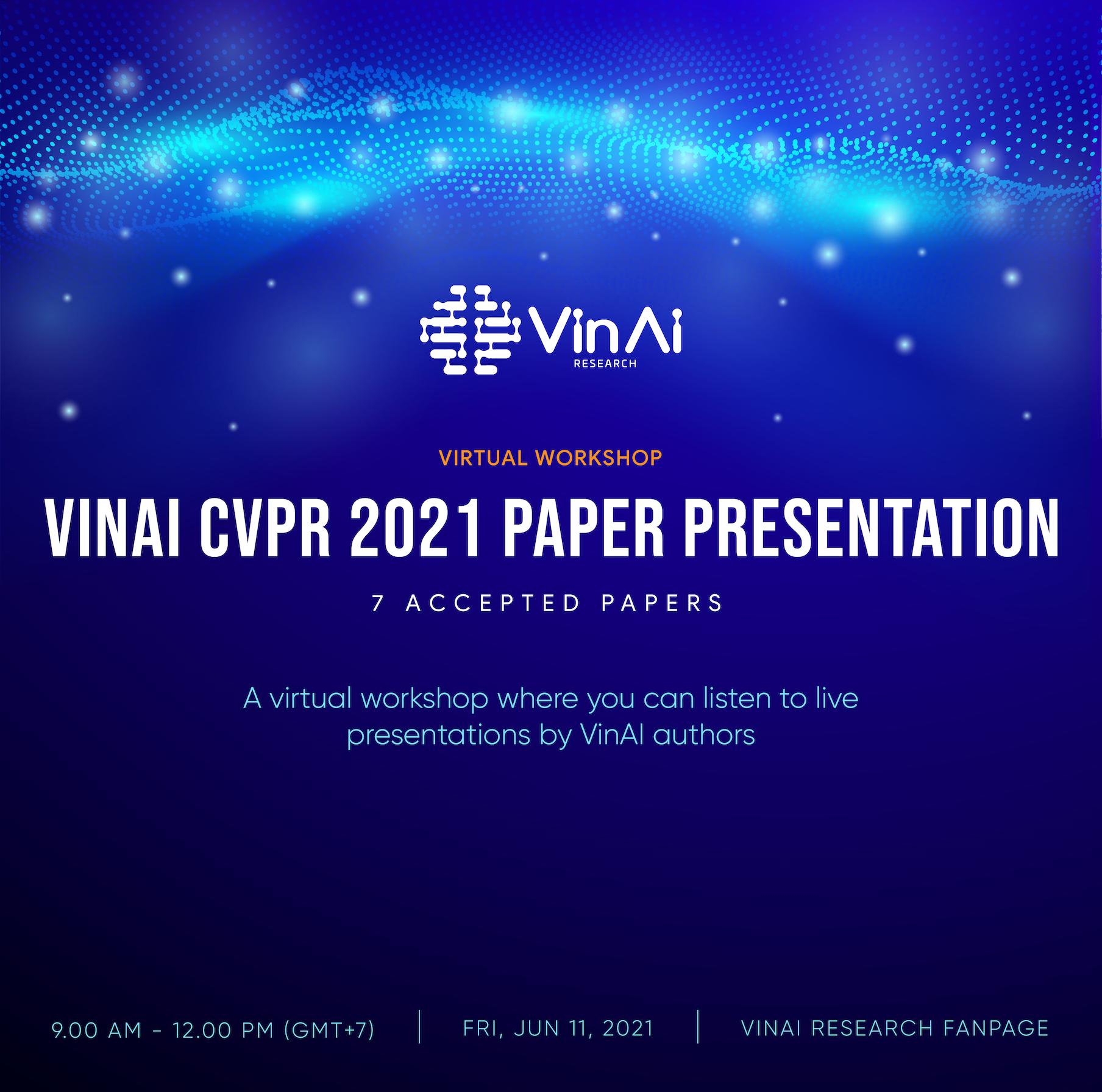 VinAI CVPR 2021 Paper Presentation